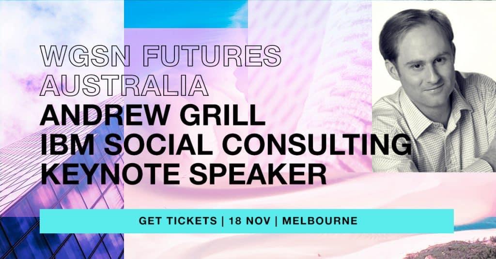 WGSN Futures Australia @ The Glasshouse | Melbourne | Victoria | Australia