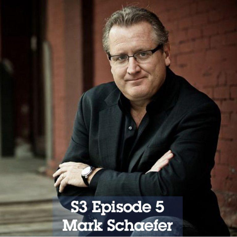 S3 Episode 5 – Mark Schaefer on Cumulative Advantage